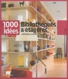 Bibliothèques & étagères - Catherine Levard