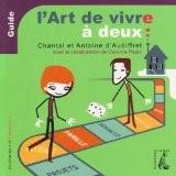 L'art de vivre à deux - Guide - Antoine d' Audiffret