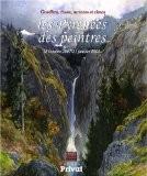 Les Pyrénées des peintres : Gouffres, chaos, torrents et cimes 18 octobre 2007-21 janvier 2008 - Jean Penent