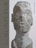 Denis Monfleur : L'oeuvre granit - Eric Darragon