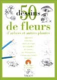 50 dessins fleurs arbres - Ames