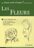 Les Fleurs : Apprendre à dessiner pas à pas - William-F Powell