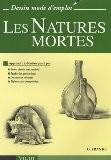 Les Natures mortes : Apprendre à dessiner pas à pas - Gene Franks