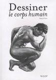 Dessiner le corps humain - Aditya Chari