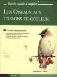 Les Oiseaux aux crayons de couleur - Michael Canas