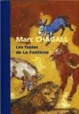 Les fables de La Fontaine - Marc Chagall