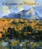 Cézanne en Provence - Philip Conisbee