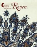 Comment reconnaître une faïence de Rouen - Christine Germain-Donnat