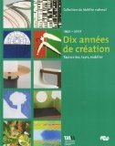Dix années de création : 1997-2007, Tapisseries, tapis, mobilier - Bernard Schotter