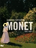 Monet : Album de l'exposition - Sylvie Patin
