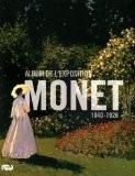 Monet : Album de l'exposition - Sylvie Patin