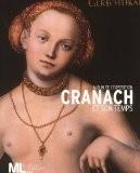 Cranach et son temps : Album de l'exposition - Naïma Ghermani