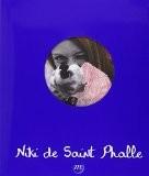 Niki de Saint Phalle : 1930-2002 - Collectif