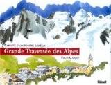 Carnets d'un peintre dans la Grande Traversée des Alpes - Patrick Jager