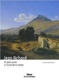Jean Achard : Un paysagiste à l'école de la nature - Laurence Huault-Nesme