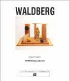 Waldberg: Sculptures - Dominique Le Buhan