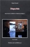 Disparités : Essais sur l'expérience photographique 2 - Régis Durand
