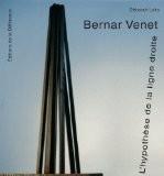 Bernar Venet : L'hypothèse de la ligne droite - Déborah Laks
