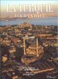 La Turquie vue d'en haut - Janine Trotereau