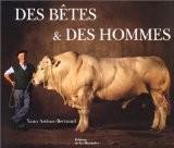 Des betes et des hommes - Arthus-Bertrand/Mich