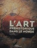 L'Art préhistorique dans le monde - Randall White