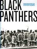 Black Panthers - Stephen Shames