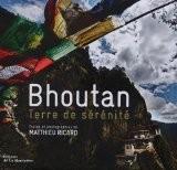 Bhoutan - Terre de sérénité - Matthieu Ricard