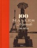 Louis Vuitton, 100 malles de légende - Pierre Léonforté