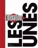 Libération : Les unes - Laurent Joffrin