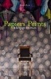 Papiers Peints : Le langage des murs - Geneviève Brunet