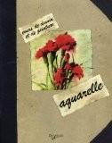 L'aquarelle - Jordi Vigué