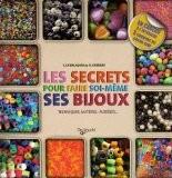 Les secrets pour faire soi-même ses bijoux Coffret en 2 volumes : Bijoux en perles, rubans et cordons ; Bijoux ethniques : Techniques, matériel, modèles... - Carmela La Salandra