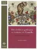 Des drôleries gothiques au bestiaire de Pisanello : Le Bréviaire de Marie de Savoie - Anne Ritz-Guilbert