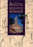 Architecture religieuse romane - Wenzler/Claude