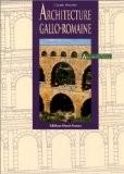 Architecture gallo-romaine - Claude Wenzler