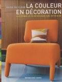 La couleur en décoration : Les conseils pour réussir son intérieur - Kevin McCloud