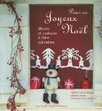 Pour un Joyeux Noël : Décors et cadeaux à faire soi-même - Hélène Leroux-Hugon