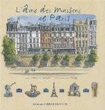 L'âme des maisons de Paris - Marie Le Goaziou