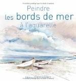Peindre les bords de mer à l'aquarelle - Yvon Carlo