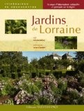 Jardins de Lorraine - Catherine Goffaux