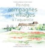 Peindre campagnes et villages à l'aquarelle - Yvon Carlo