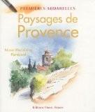 Paysages de Provence - Marie-Madeleine Flambard