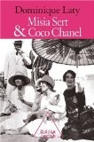 Misia Sert et Coco Chanel - Dominique Laty
