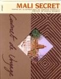 Mali secret - Stefano Faravelli