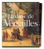 Jardins de Versailles - Michel Baridon