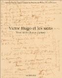 Victor Hugo et les siens : Deux siècles d'art et d'artistes - Collectif