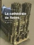 La cathédrale de Reims : Chef d'oeuvre du gothique (1DVD) - Alain Erlande-Brandenburg