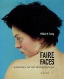 Faire faces : Le nouveau portrait photographique - William-A Ewing