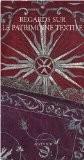Regards sur le patrimoine textile - Emmanuel Moureau