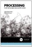 Processing : Le code informatique comme outil de création - Jean-Michel Géridan
